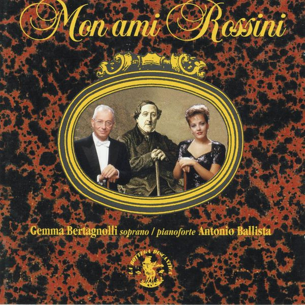 Antonio Ballista - Rossini : Mon ami Rossini