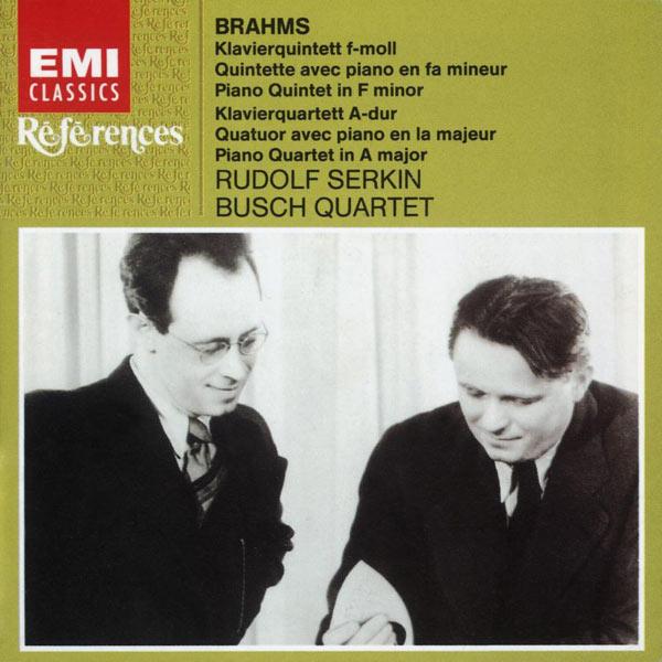 Rudolf Serkin/Busch Quartet - Brahms - Chamber Works