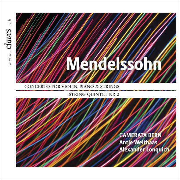 Felix Mendelssohn Mendelssohn: Concerto for Violin and Piano, String Quintet No. 2