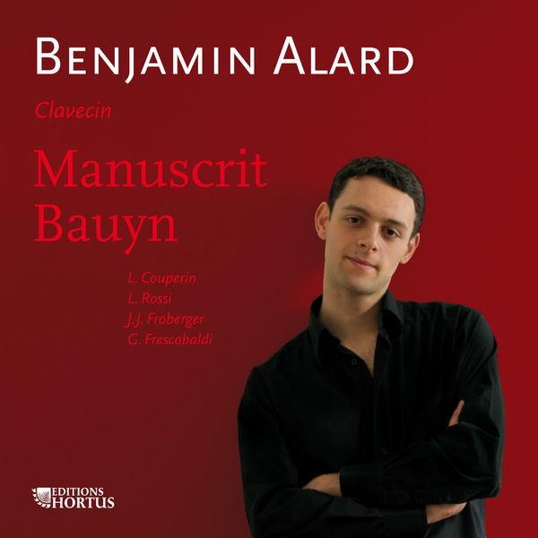 Benjamin Alard - Manuscrit Bauyn