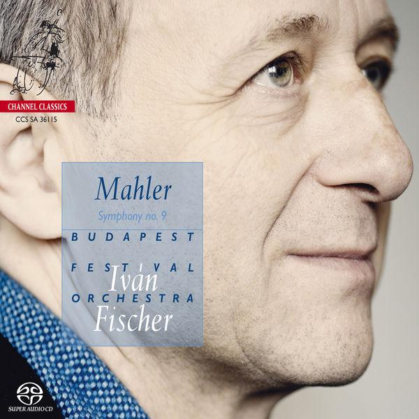 Iván Fischer - Mahler: Symphony No. 9 in D Major