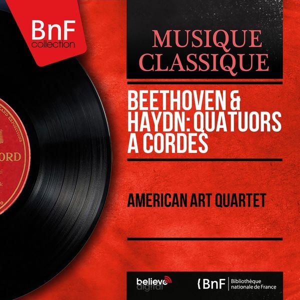 American Art Quartet - Beethoven & Haydn: Quatuors à cordes (Mono Version)