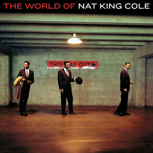 Nat King Cole - The World Of Nat King Cole - His Very Best