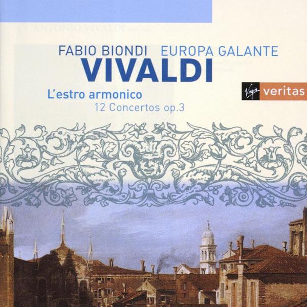 Fabio Biondi/Europa Galante - Vivaldi - L'Estro Armonico, Op.3