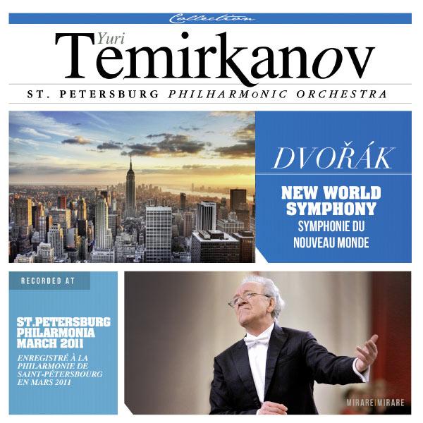 Yuri Temirkanov - Anton Dvorak : Symphony No. 9 from the new world in E Minor Op. 95