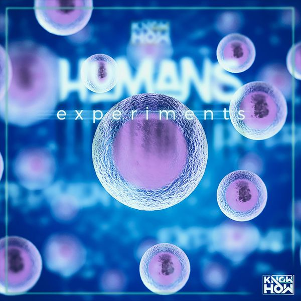 Knowhow - Humans Experiments