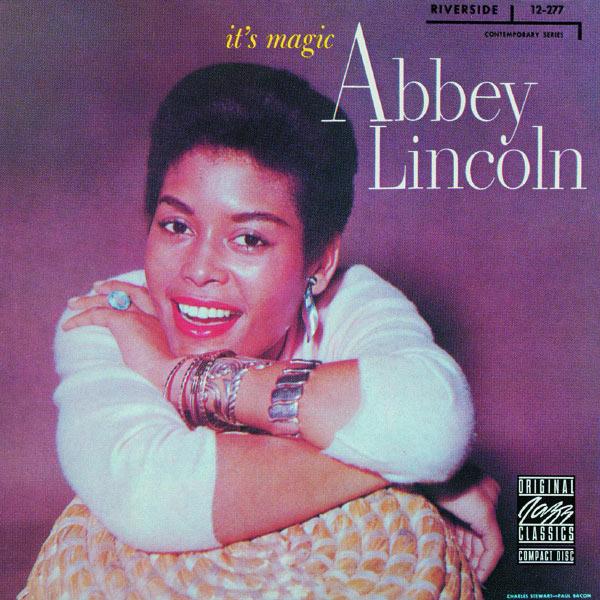 Abbey Lincoln - It's Magic