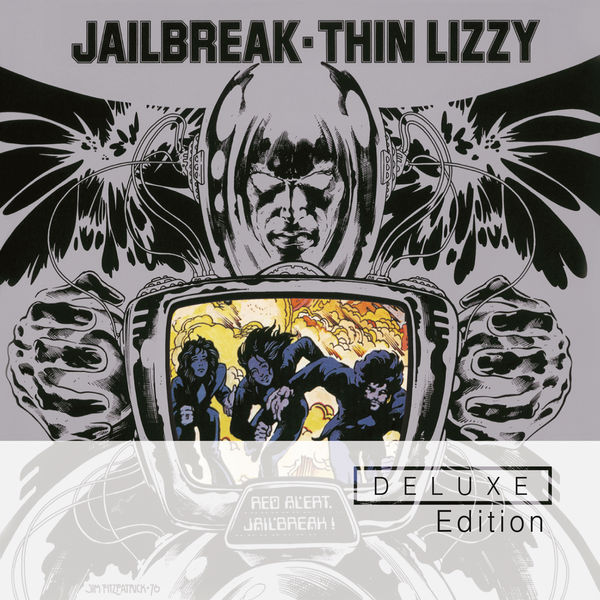Thin Lizzy - Jailbreak (Deluxe Edition)