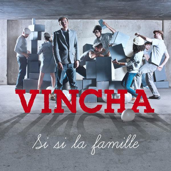 Vincha - Si si la famille
