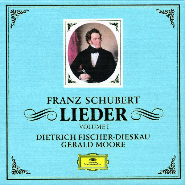Dietrich Fischer-Dieskau - Schubert: Lieder (Vol. 1)