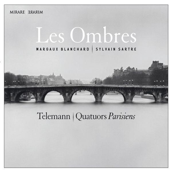 Les Ombres - Telemann: Quatuors Parisiens