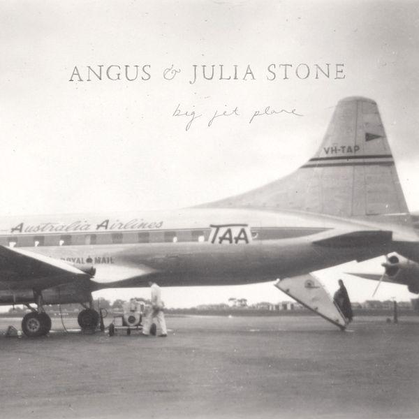 Angus & Julia Stone - Big Jet Plane (EP)