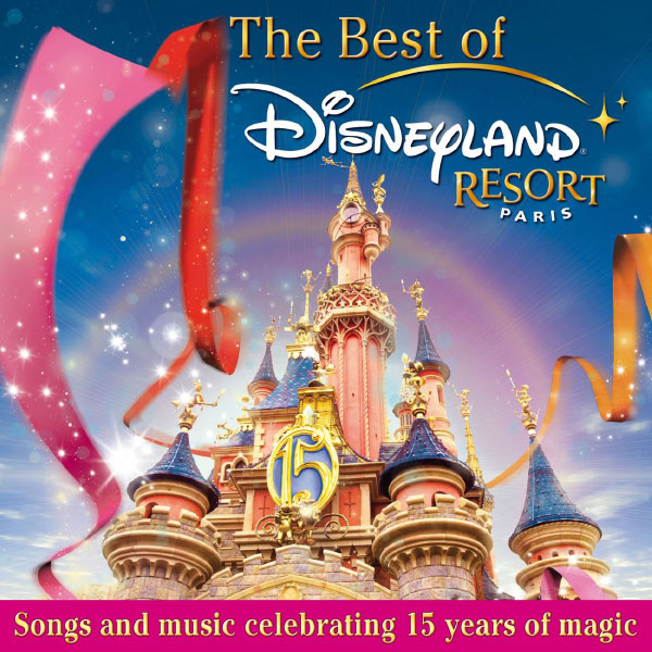 Various Artists - The Best Of Disneyland Resort Paris