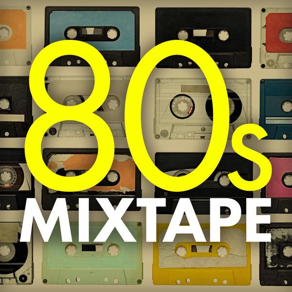 Various Artists - 80s Mixtape