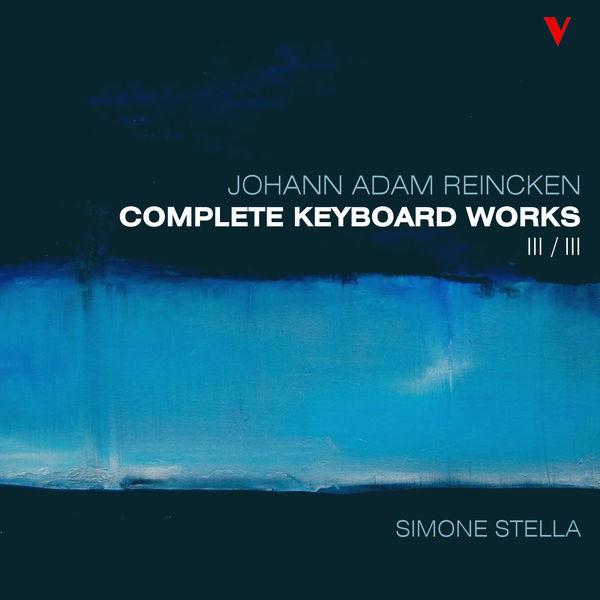 Simone Stella - Reincken: Complete Keyboard Works, Vol. 3