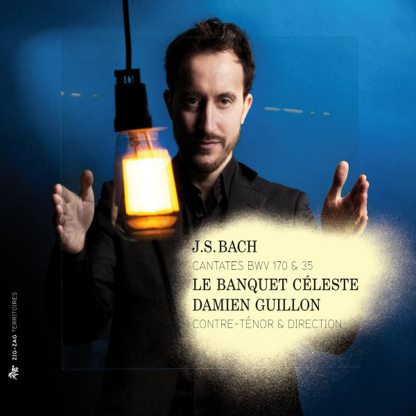 Damien Guillon - Johann Sebastian Bach : Cantatas BWV 170 & 35