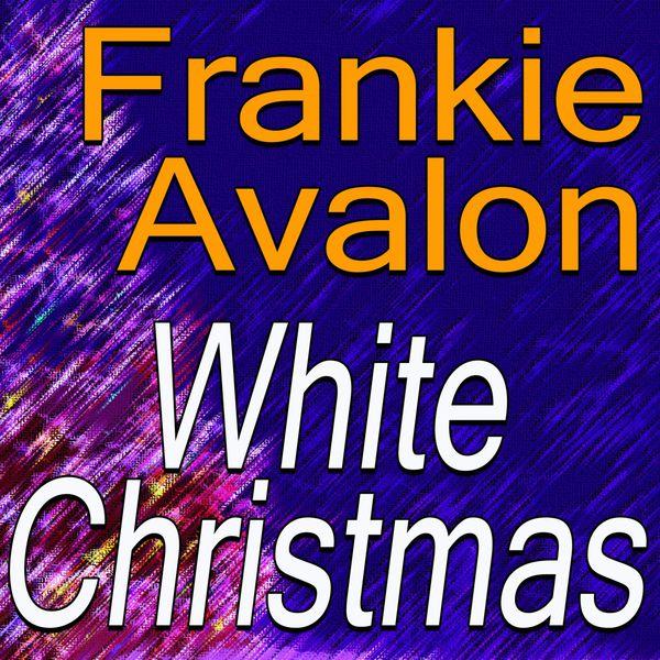 Frankie Avalon - Frankie Avalon White Christmas