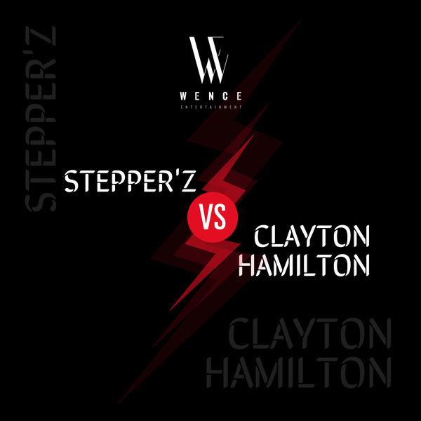 Stepper'Z - Stepper'z vs Clayton Hamilton