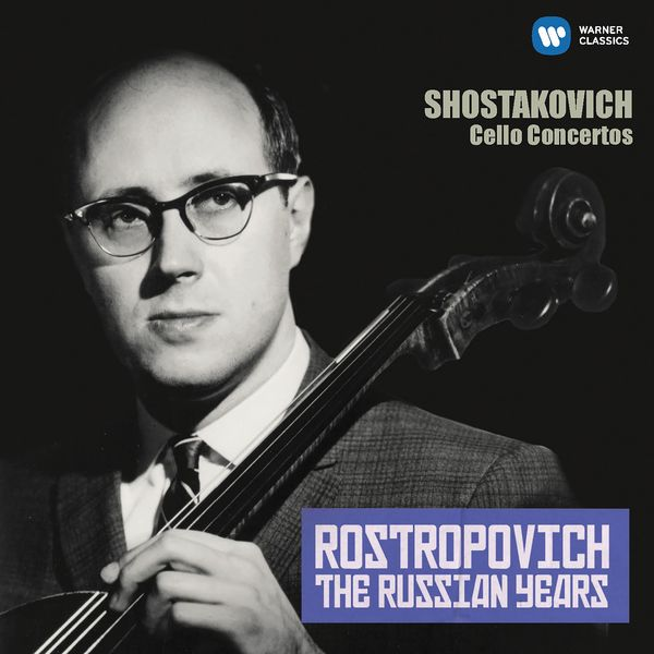 Mstislav Rostropovich - Shostakovich: Cello Concertos Nos 1 & 2 (The Russian Years)