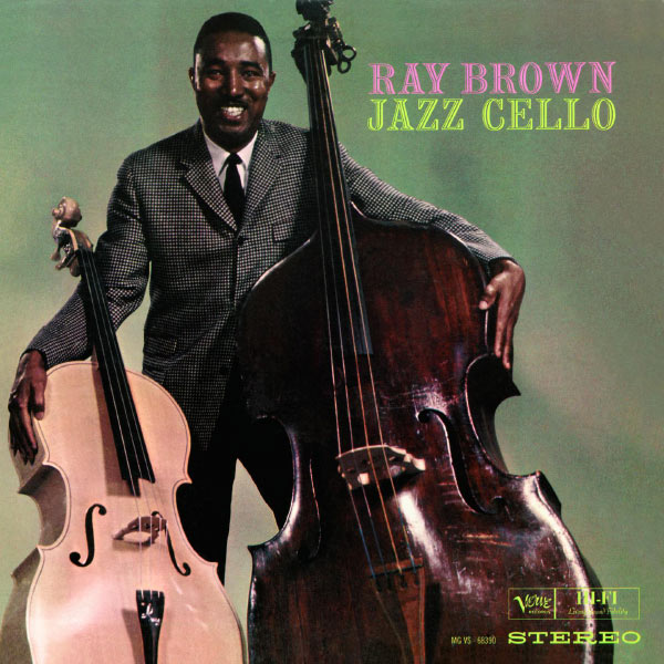 Ray Brown - Jazz Cello