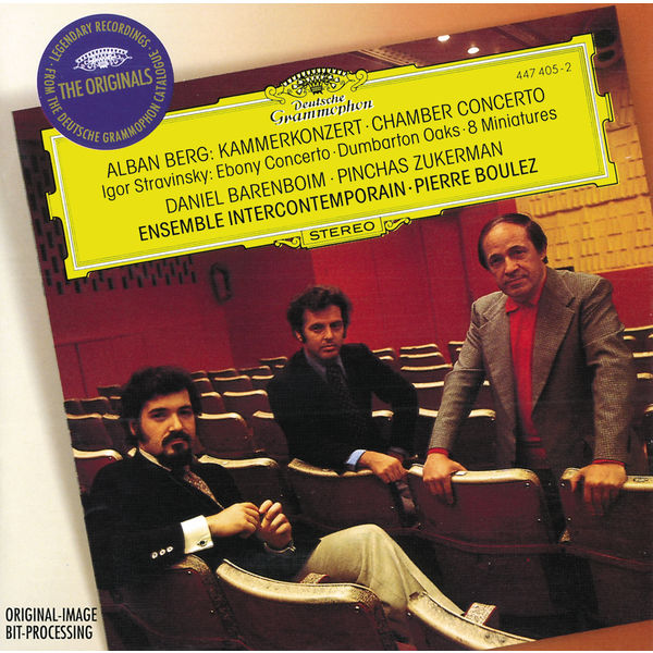 Ensemble Intercontemporain - Berg: Chamber Concerto / Stravinsky: Ebony Concerto, Dumbarton Oaks, 8 Miniatures