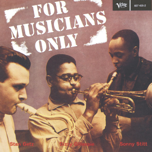 Dizzy Gillespie - For Musicians Only