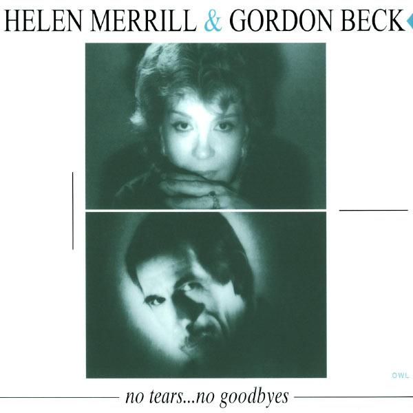 Helen Merrill|No Tears... No Goodbyes