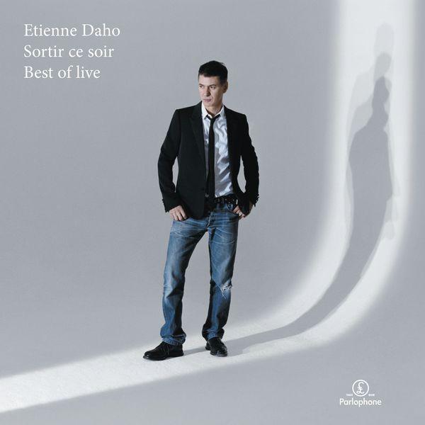 Étienne Daho - Sortir Ce Soir (Best Of Live)