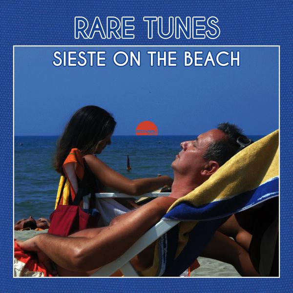 Various Artists - Rare Tunes: Sieste on the Beach