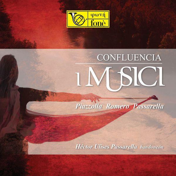 Héctor Ulises Passarella, I Musici - Confluencia