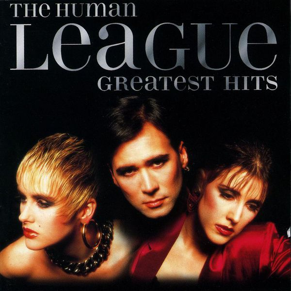 Human League - The Greatest Hits