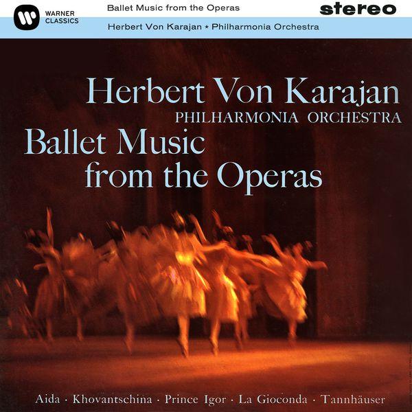 Herbert von Karajan - Ballet Music from the Operas