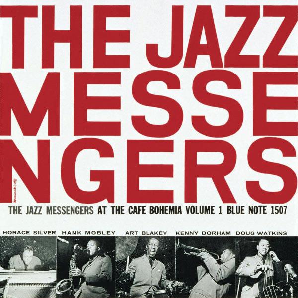 Art Blakey & The Jazz Messengers - At The Cafe Bohemia