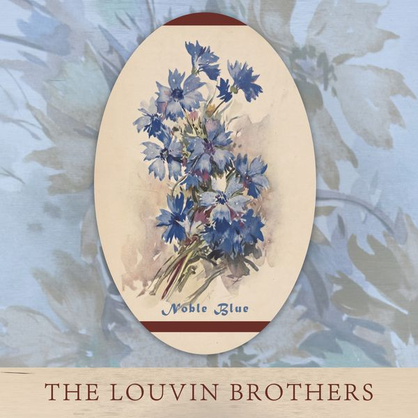 The Louvin Brothers - Noble Blue