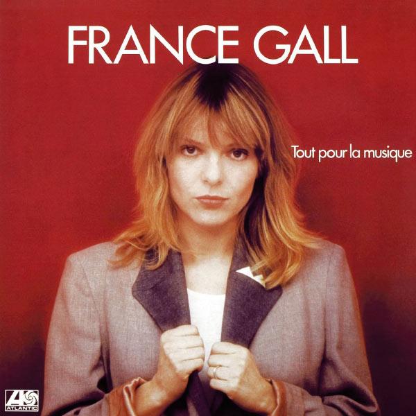 France Gall|Tout Pour La Musique (Remasterisé en 2004)