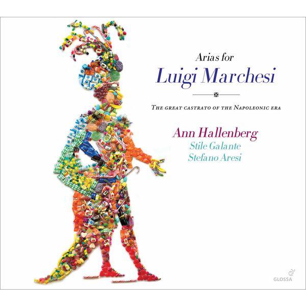 Ann Hallenberg - Arias for Luigi Marchesi