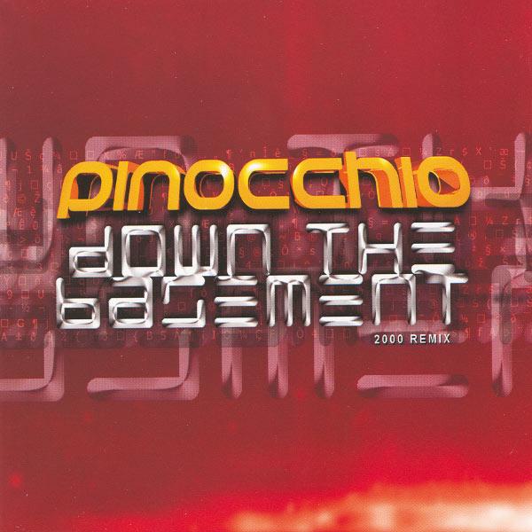 Pinocchio - Down The Basement