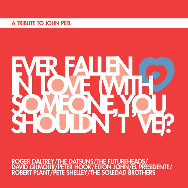 Roger Daltrey - Ever Fallen in Love (With Someone You Shouldn't 've)?
