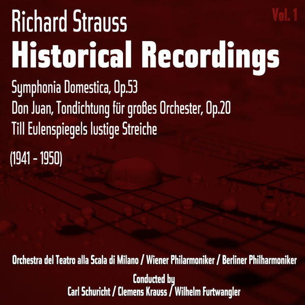 Richard Strauss - Richard Strauss: Historical Recordings, Volume 1 (1941 - 1950)