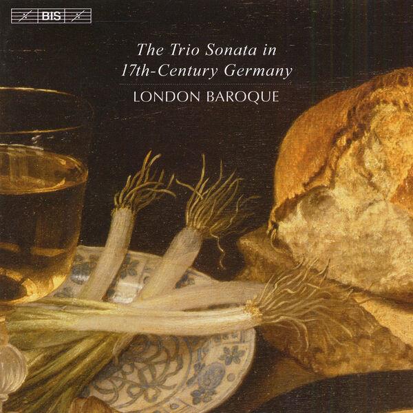 London Baroque - Chamber Music: London Baroque - ROSENMULLER, J. / HACQUART, C. / BUXTEHUDE, D. / BIBER, H. I. F. (The Trio Sonata in 17th Century Germany)
