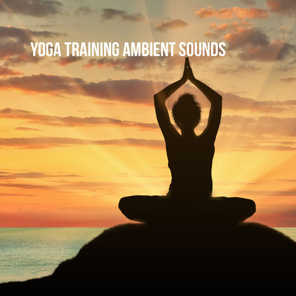 Relax Meditate Sleep - Yoga Training: Ambient Sounds