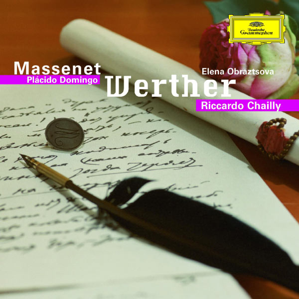 Placido Domingo - Massenet: Werther