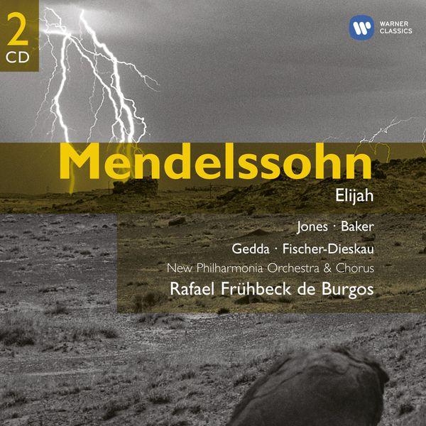 Rafael Frühbeck de Burgos/Dame Janet Baker - Mendelssohn: Elijah