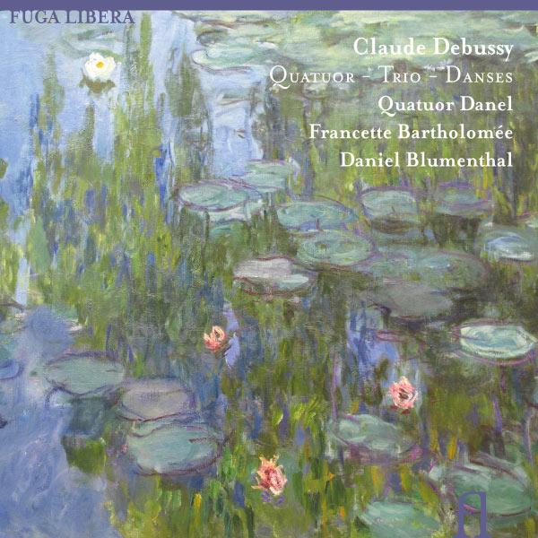 Daniel Blumenthal - Debussy: Quatuor - Trio - Danses