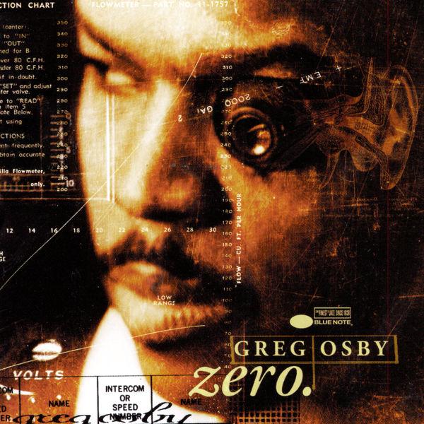 Greg Osby|Zero