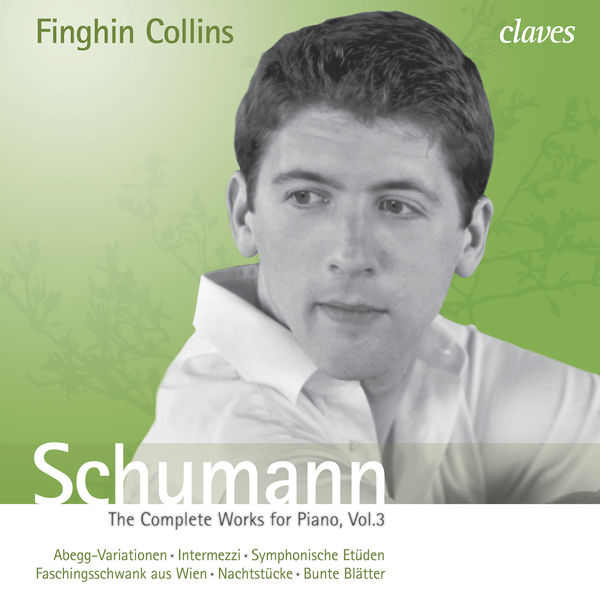 Various Artists - Schumann: The Complete Works for Piano, Vol. 3