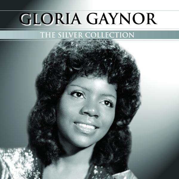 Gloria Gaynor - Silver Collection