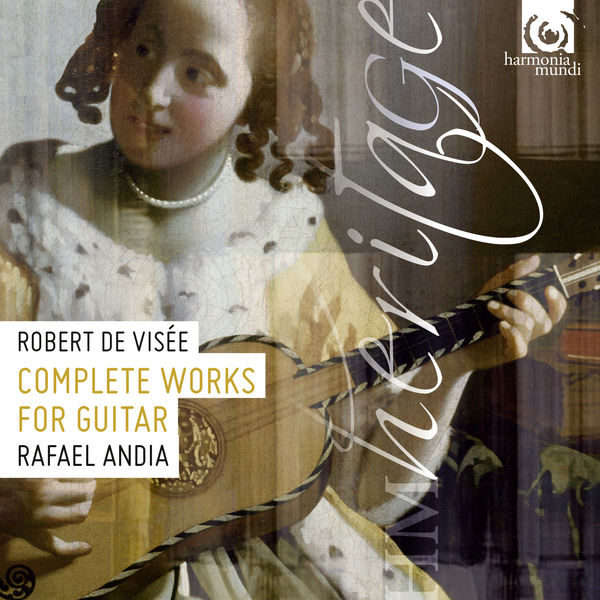 Rafael Andia - Robert de Visée : Complete Works for Guitar
