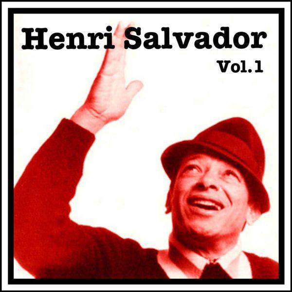 Henri Salvador - Henri Salvador Vol. 1