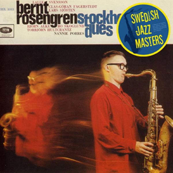 Bernt Rosengren - Stockholm Dues